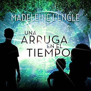 Una Arruga en el Tiempo [A Wrinkle in Time]     (Spanish Edition)              By:                                                                                                                                 Madeleine L'Engle                               Narrated by:                                                                                                                                 Susana Ballesteros                      Length: 6 hrs and 53 mins     3 ratings     Overall 4.0