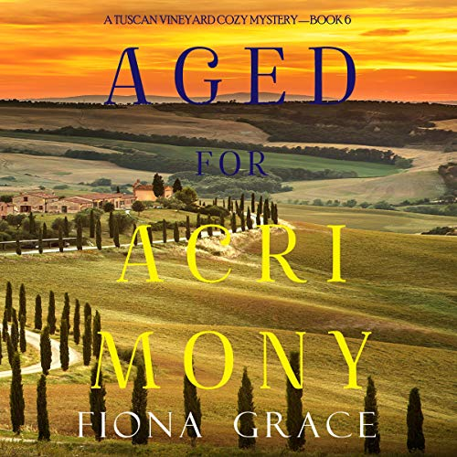 Aged for Acrimony Audiobook By Fiona Grace cover art