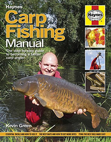 Carp Fishing Manual: The step-by-step guide to becoming a better carp angler (Haynes Manual)