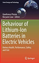 Behaviour of Lithium-Ion Batteries in Electric Vehicles: Battery Health, Performance, Safety, and Cost (Green Energy and Technology)