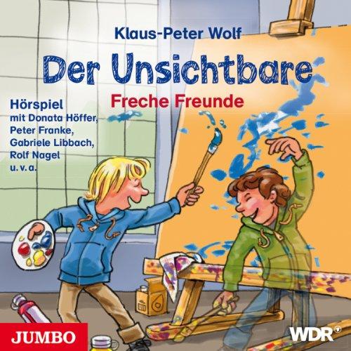 Freche Freunde (Der Unsichtbare 2) Titelbild