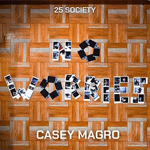 Casey Magro, 25 Society