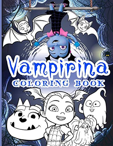 Vampirina Coloring Book: Special Adults Coloring Books! Relaxation