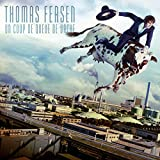 Songtexte von Thomas Fersen - Un coup de queue de vache