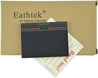 Eathtek Replacement Touchpad Trackpad With Three 3 Buttons Key for LENOVO THINKPAD E455 E450 E555 E531 series