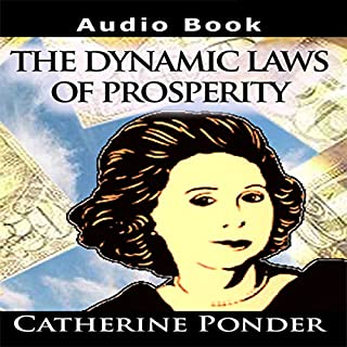 The Dynamic Laws of Prosperity: Lectures audiobook cover art