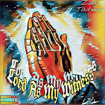 Lord As My Witness