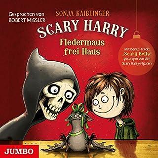 Fledermaus frei Haus     Scary Harry 0.5              Autor:                                                                                                                                 Sonja Kaiblinger                               Sprecher:                                                                                                                                 Robert Missler                      Spieldauer: 1 Std. und 19 Min.     86 Bewertungen     Gesamt 4,7