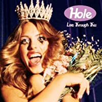 Live Through This by Hole (1999-03-23)
