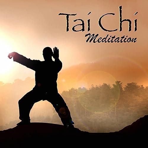 Tai Chi Meditation - Tai Chi & Qi Gong Music Playlist for
