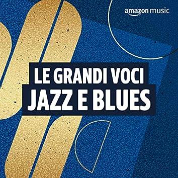 Le grandi voci Jazz e Blues