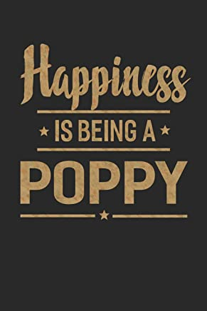 Happiness Is Being a Poppy: Grandpa Memory Journal Blank Lined Note Book Father's Day Men Gift 104 Pages
