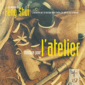 Feng shui: musique pour l'atelier