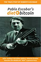 "Pablo Escobar's dietbitcoin: After making $100 billion dollars, Roberto Escobar launches the dietbitcoin ""DDX"" cryptocurrency"