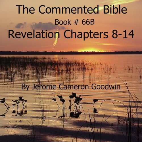 The Commented Bible: Book 66B - Revelation audiobook cover art