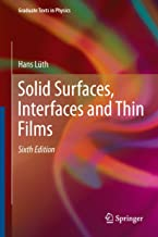 Solid Surfaces, Interfaces and Thin Films (Graduate Texts in Physics)