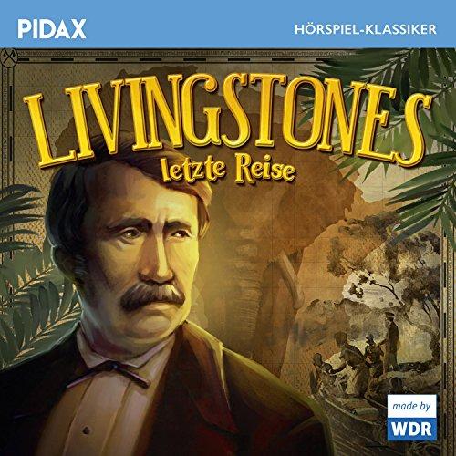Livingstones Letzte Reise Titelbild