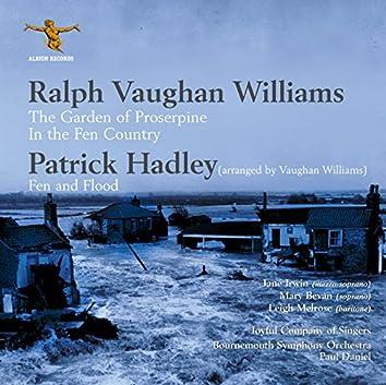 Vaughan Williams: The Garden of Proserpine & In the Fen Country - Hadley: Fen & Flood (Arr. R. Vaughan Williams)
