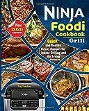 Ninja Foodi Grill Cookbook 2020: The Complete Beginners Ninja Foodi Cookbook- With Quick and Healthy...
