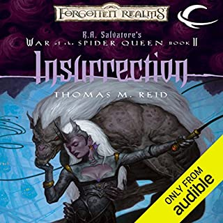 Insurrection     Forgotten Realms: War of the Spider Queen, Book 2              By:                                                                                                                                 Thomas M. Reid                               Narrated by:                                                                                                                                 Rosalyn Landor                      Length: 12 hrs and 6 mins     381 ratings     Overall 4.5