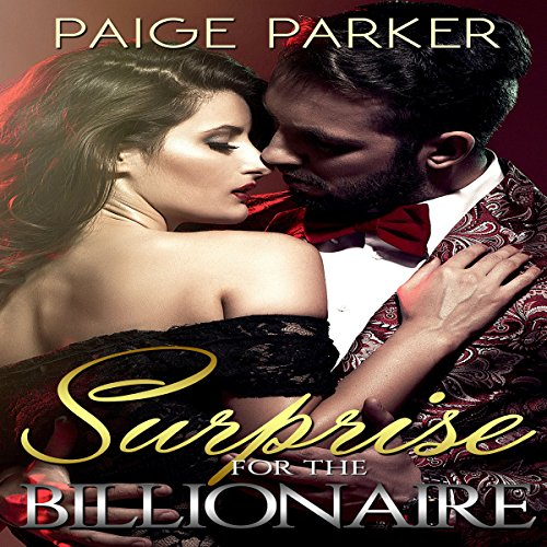 Surprise for the Billionaire                   By:                                                                                                                                 Paige Parker                               Narrated by:                                                                                                                                 Stephanie Summerville                      Length: 59 mins     Not rated yet     Overall 0.0