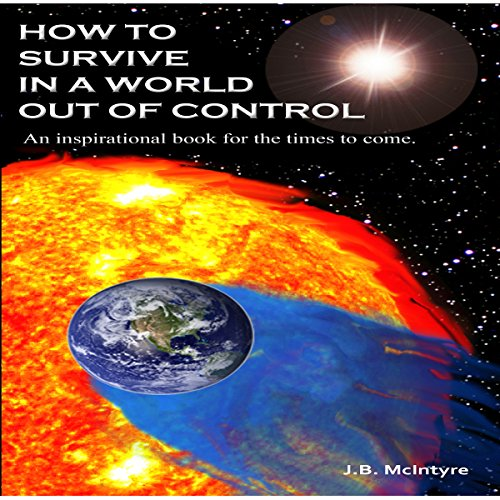 How To Survive In A World Out Of Control 2011 Edition cover art