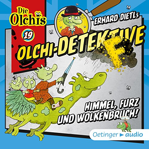 Himmel, Furz und Wolkenbruch!     Die Olchi-Detektive 19              By:                                                                                                                                 Erhard Dietl                               Narrated by:                                                                                                                                 Peter Weis,                                                                                        Wolf Frass,                                                                                        Patrick Bach,                   and others                 Length: 41 mins     Not rated yet     Overall 0.0