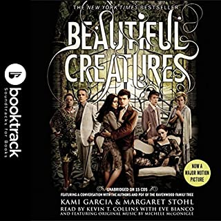Beautiful Creatures     Booktrack Edition              By:                                                                                                                                 Kami Garcia,                                                                                        Margaret Stohl                               Narrated by:                                                                                                                                 Kevin T. Collins                      Length: 17 hrs and 33 mins     25 ratings     Overall 4.5