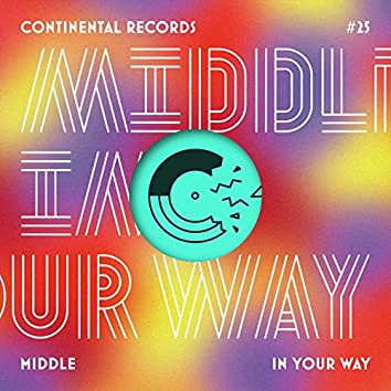 In Your Way - EP