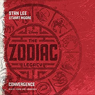 The Zodiac Legacy: Convergence     The Zodiac Legacy, Book 1              By:                                                                                                                                 Stan Lee,                                                                                        Stuart Moore                               Narrated by:                                                                                                                                 Feodor Chin                      Length: 9 hrs and 6 mins     493 ratings     Overall 3.7