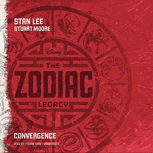 The Zodiac Legacy: Convergence     The Zodiac Legacy, Book 1              Written by:                                                                                                                                 Stan Lee,                                                                                        Stuart Moore                               Narrated by:                                                                                                                                 Feodor Chin                      Length: 9 hrs and 6 mins     1 rating     Overall 2.0