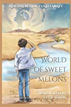 World of Sweet Melons
