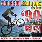 Super Éxitos de los 90's para Tú Bici. Bicicleta, Mountain-Bike, Spinning
