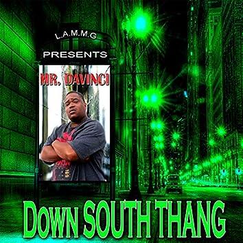 Down South Thang