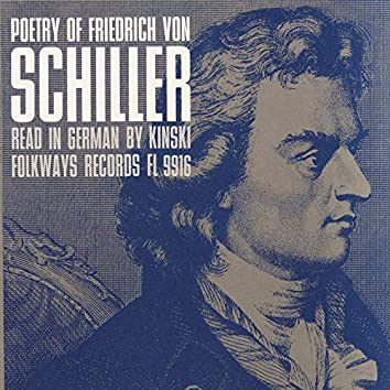 Poetry of Friedrich von Schiller: Read in German by Kinski