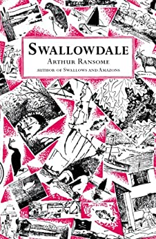 Swallowdale (Swallows And Amazons Book 2) by [Arthur Ransome]