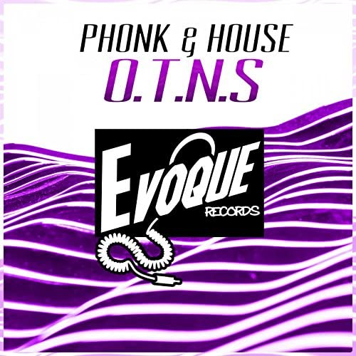 Phonk & House