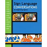 Sign Language Conversations for Beginning Signers (Sign Language Materials)...