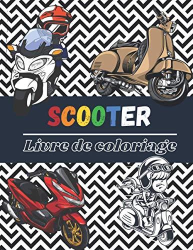 Scooter Livre de coloriage: Deux roues Vintage & récent pour enfants, ados & adultes| Plus de 25 dessins à colorier.