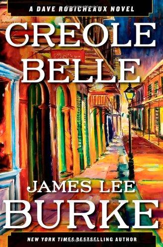 Image of Creole Belle: A Dave Robicheaux Novel
