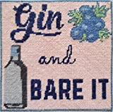 Gin and Bare It Needlepoint kit for Adults by Superfine Stitches. Design with Funny Saying Color-Printed on 18 mesh Mono Canvas. Premium Silk Threads, Project Bag, How-to Instructions.