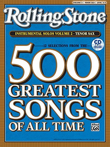 Selections from Rolling Stone Magazine's 500 Greatest Songs of All Time (Instrumental Solos), Vol 2: Tenor Sax, Book & CD