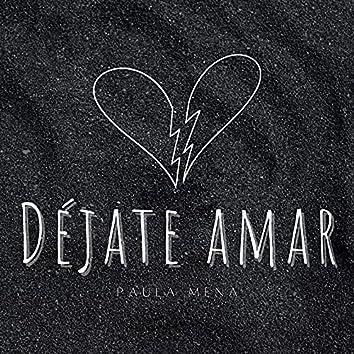 Déjate Amar