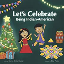 Let's Celebrate Being Indian-American