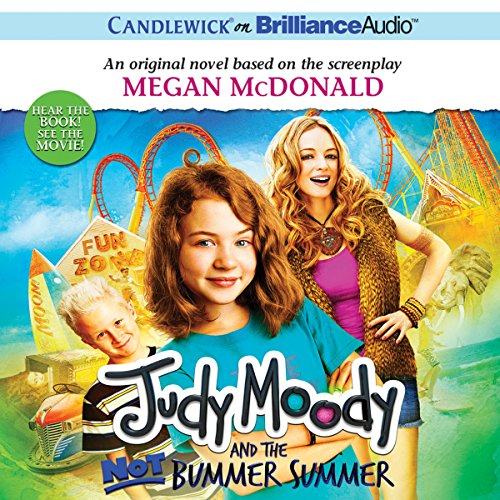 Judy Moody and the Not Bummer Summer audiobook cover art