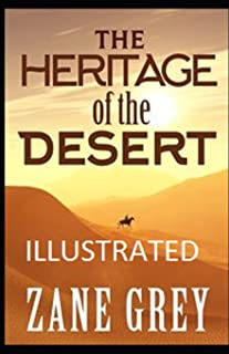The Heritage of the Desert Illustrated