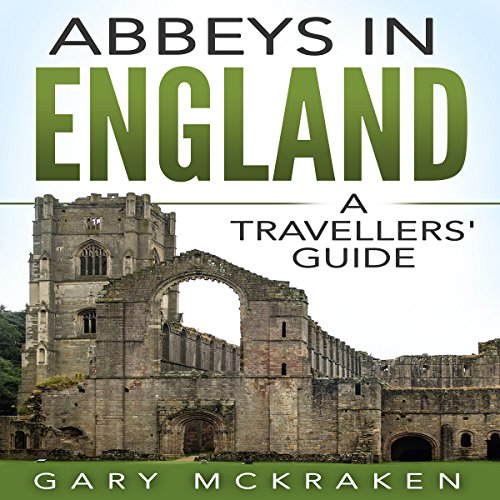 Abbeys in England audiobook cover art