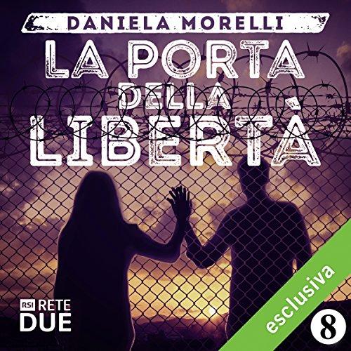 La porta della libertà 8  Audiolibri