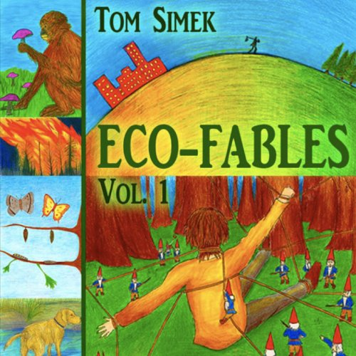 Eco-Fables: Green Stories for Children and Adults, Volume 1 audiobook cover art