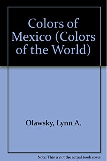Colors of Mexico (Colors of the World) (English and Spanish Edition)